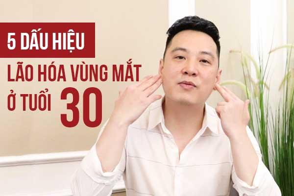 5_dau_hieu_lao_hoa_da_vung_mat_thuong_gap_o_do_tuoi_30