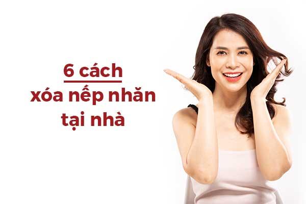 6_Cach_Xoa_Nep_Nhan_Tai_Nha_An_Toan_Va_Hieu_Qua_Nhat