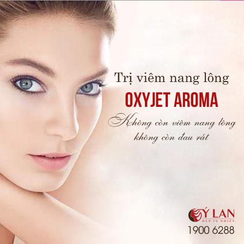 Trị viêm nang lông Oxyjet Aroma